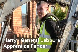 Harry - General Labourer - Apprentice Fencer