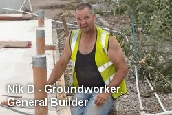 Nick D. - Groundworker, General Builder